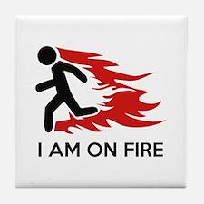 I Am On Fire Tile Coaster