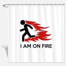 I Am On Fire Shower Curtain