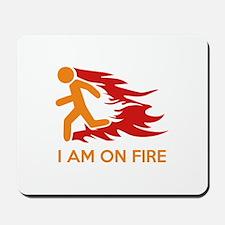I Am On Fire Mousepad