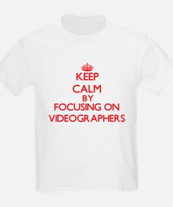 Keep Calm by focusing on Videographers T-Shirt