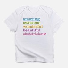 Obstetrician Infant T-Shirt