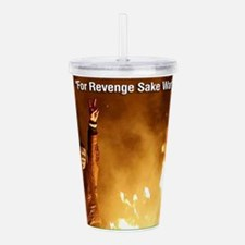 For Revenge Sake War Acrylic Double-wall Tumbler