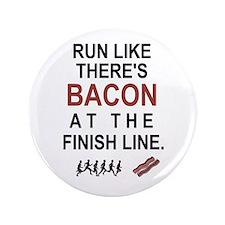 """Will Run for Bacon 3.5"""" Button"""