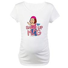 Shut Up Meg Shirt