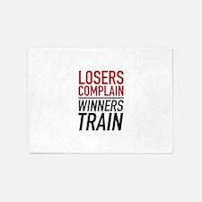 Losers Complain Winners Train 5'x7'Area Rug