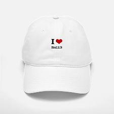 I Love Balls Baseball Baseball Cap