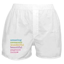 Pageant Mom Boxer Shorts