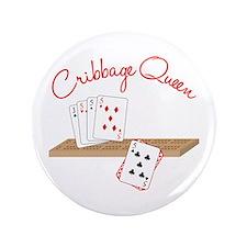"""Cribbage Queen 3.5"""" Button"""