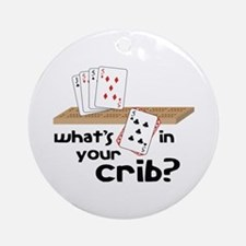 Whats in Your Crib? Ornament (Round)