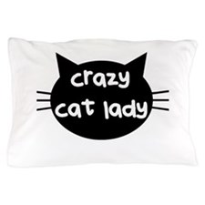 Crazy Cat Lady Pillow Case