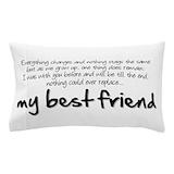 Best friend Pillow Cases