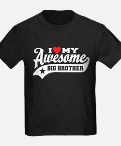 I Love My Awesome Big brother T