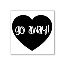 Go Away! Sticker