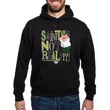 Santa's Not Real!?! Hoodie