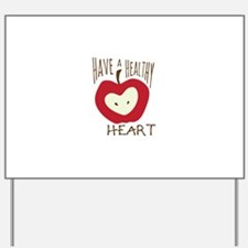 Have Heart Yard Sign