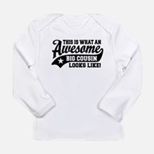 Awesome Big Cousin Long Sleeve Infant T-Shirt