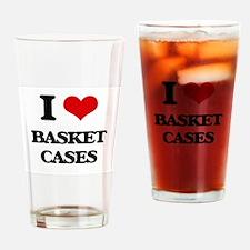 I Love Basket Cases Drinking Glass