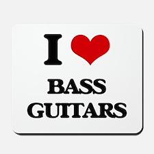 I Love Bass Guitars Mousepad