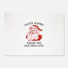 Santa Knows Where The Bad Girls Live 5'x7'Area Rug