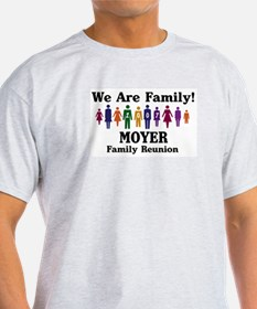 MOYER reunion (we are family) T-Shirt