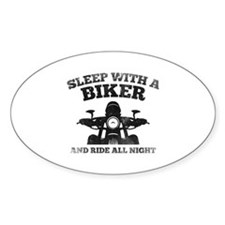Sleep With A Biker And Ride All Night Decal