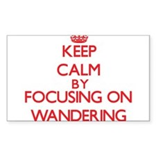 Keep Calm by focusing on Wandering Decal