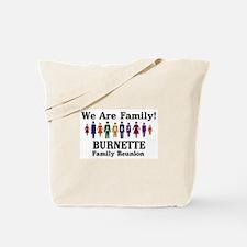 BURNETTE reunion (we are fami Tote Bag