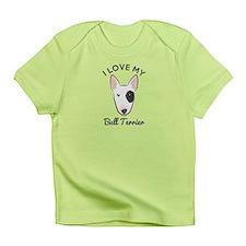 I Love My Bull Terrier Infant T-Shirt