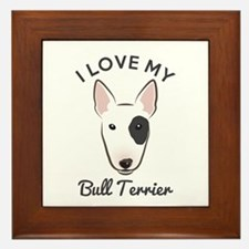 I Love My Bull Terrier Framed Tile