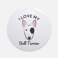 I Love My Bull Terrier Ornament (Round)
