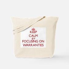 Keep Calm by focusing on Warranties Tote Bag