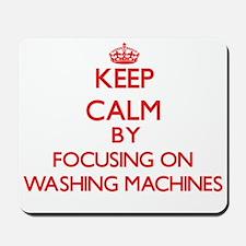Keep Calm by focusing on Washing Machine Mousepad