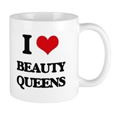 I Love Beauty Queens Mugs