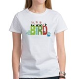 Bird is the word Women's T-Shirt