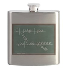 I judge you when you use poor grammar Flask