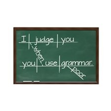 I judge you when you use poor grammar Rectangle Ma