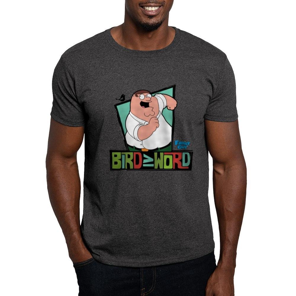CafePress Family Guy Bird is the Word Dark T-Shirt