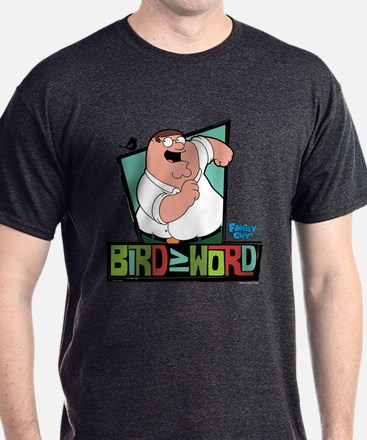 Family Guy Bird is the Word T-Shirt