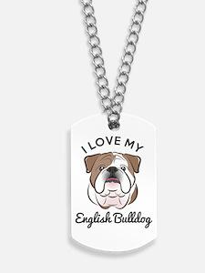 I Love My English Bulldog Dog Tags