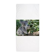 I'm so cute, hug me: koala. Beach Towel