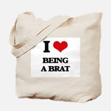 I Love Being A Brat Tote Bag
