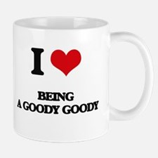 I Love Being A Goody Goody Mugs