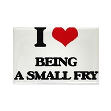 I love Being A Small Fry Magnets
