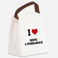I love Being A Workaholic Canvas Lunch Bag