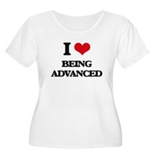 I Love Being Advanced Plus Size T-Shirt