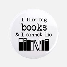 "I like Big Books 3.5"" Button"