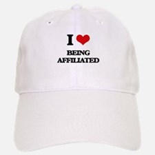 I Love Being Affiliated Baseball Baseball Cap