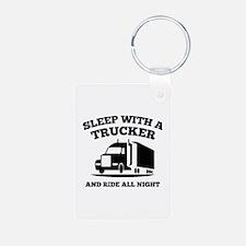 Sleep With A Trucker Keychains
