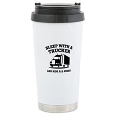 Sleep With A Trucker Ceramic Travel Mug