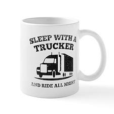 Sleep With A Trucker Mug